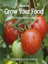 How to Grow Your Food (eBook): A Guide for Complete Beginners